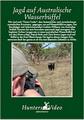 Jagd auf Australische Wasserbüffel