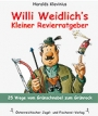 Willi Weidlich`s Kleiner Revierratgeber